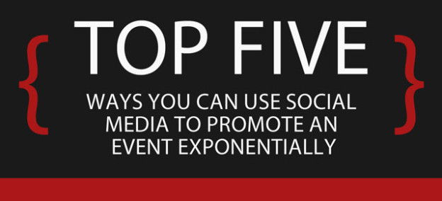 Top Five Ways To Use Social Media For Event Promotion by HessConnect
