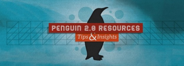 Google Penguin 2.0 Update - Tips & Insights to Survive!